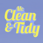 Mr Clean & Tidy