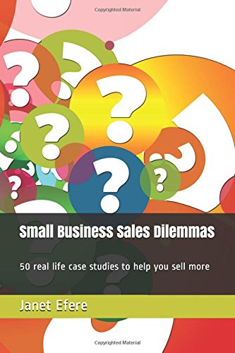 Small Business Sales Dilemmas