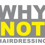 Why not hairdressing