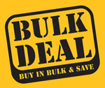 BULK DEAL + SAVE