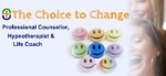 The Choice To Change Your Life!