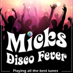 Micks Disco Fever