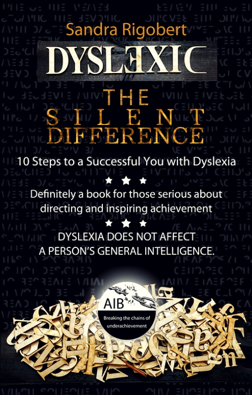 """Book """"Dyslexic the silent difference"""""""